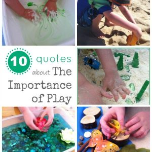 10 Quotes About The Importance Of Play