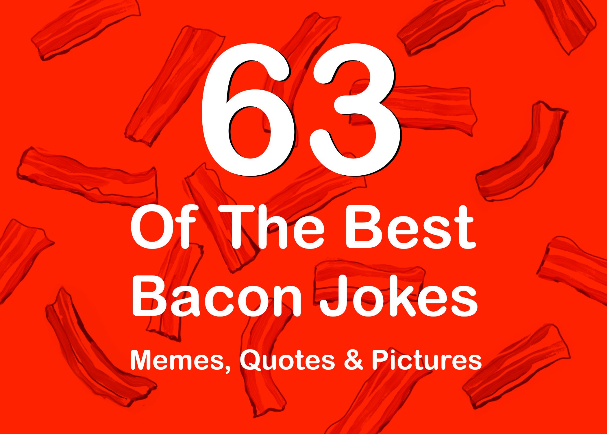 63 Funny Bacon Jokes