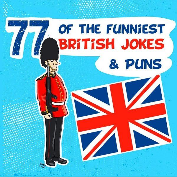 77+ Funny British Jokes & Puns – Short Humor about England & America