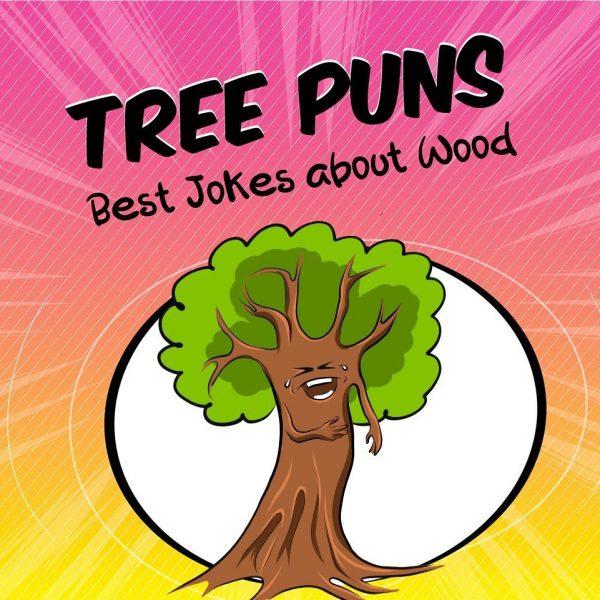 68 Funny Tree Puns and Jokes